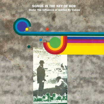 Songs In The Key Of Bob cover art