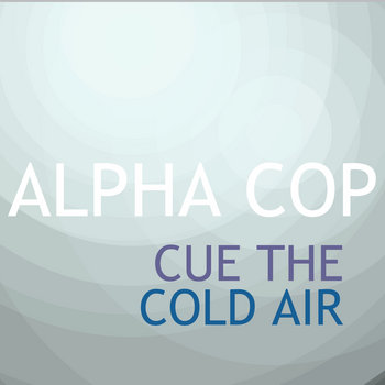 Cue The Cold Air cover art