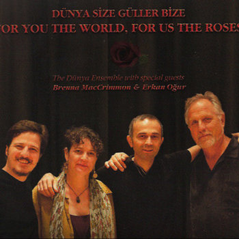 Dünya Size Güller Bize/For You The World, For Us The Roses cover art