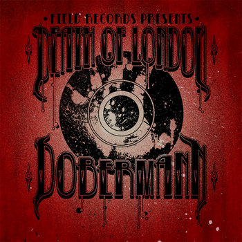 Death of London/Dobermann Split Single cover art