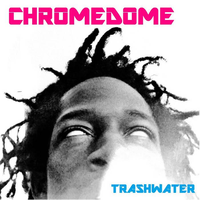 CHROMEDOME cover art