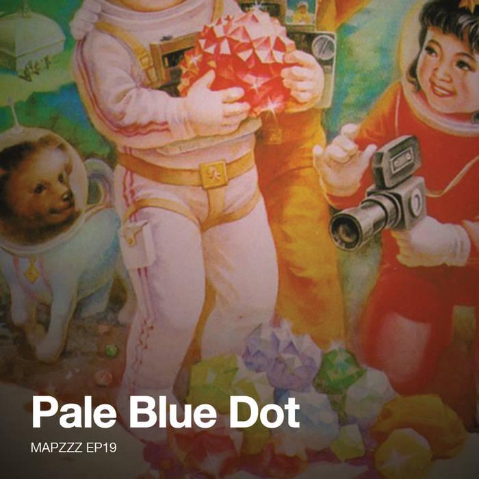 Mapzzz EP19 - Pale Blue Dot cover art