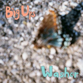 "Big Ups/Washer Split 7"" cover art"