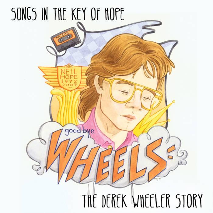 Songs in the Key of Hope: The Derek Wheeler Story cover art