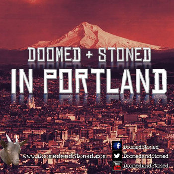 Doomed & Stoned in Portland cover art