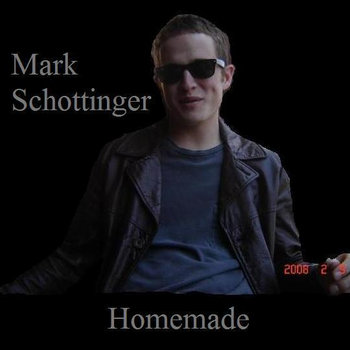 Homemade Music (Mark Schottinger) cover art