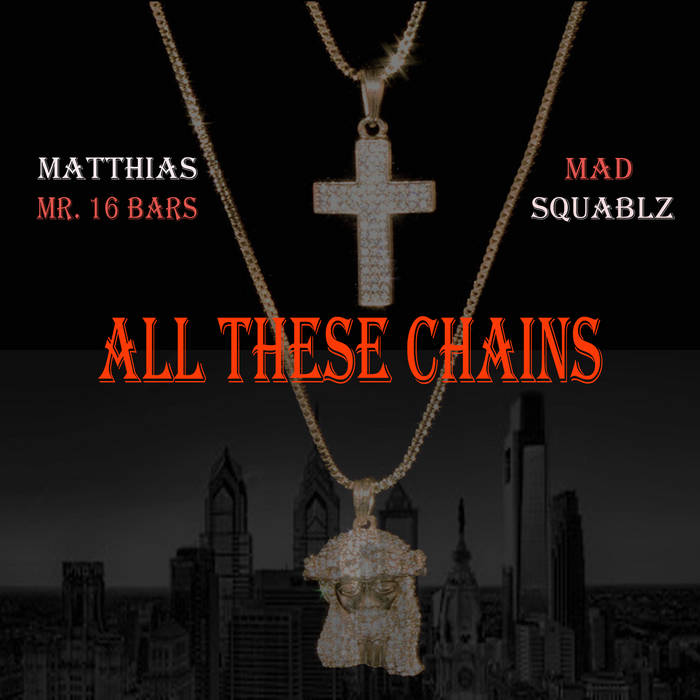 All These Chains feat. Mad Squablz cover art