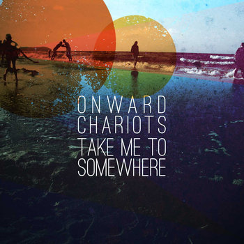 Take Me to Somewhere cover art