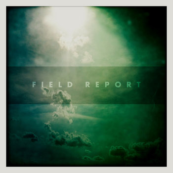 Field Report cover art