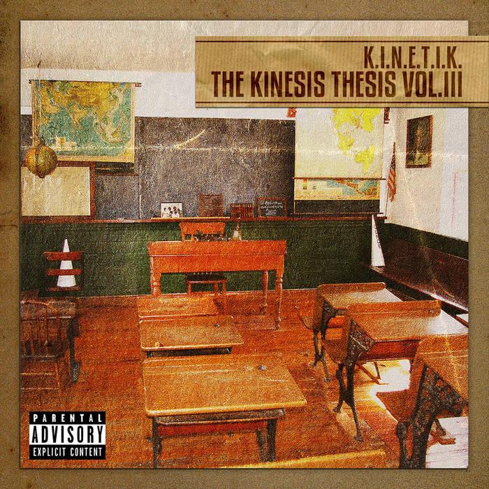 The Kinesis Thesis Vol. III cover art