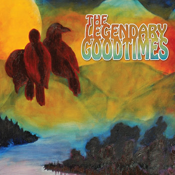 The Legendary Goodtimes cover art