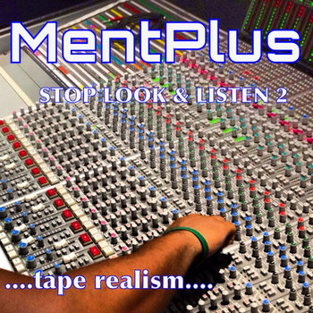 STOP LOOK & LISTEN 2 ...tape realism.. cover art