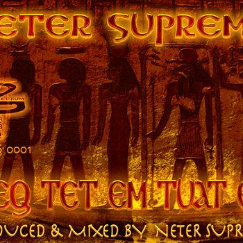 ODH-S-0001 Neter Supreme - Seq Tet Em Tuat EP cover art