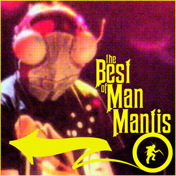 The Best of Man Mantis cover art