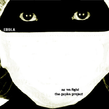 Ebola (full ep 2011) cover art