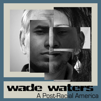 A Post-Racial America cover art