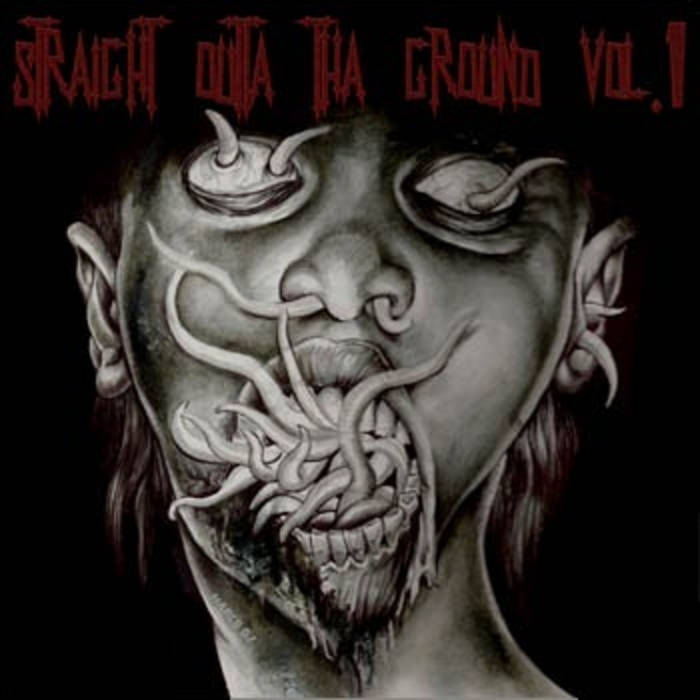 Straight Outta Tha Ground Vol.1 cover art