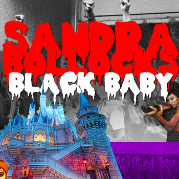 Sandra Bollocks Black Baby cover art