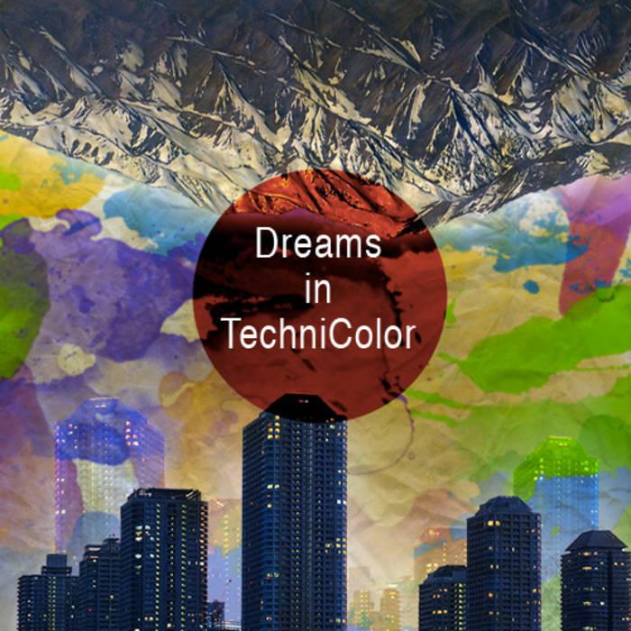 Dreams in Technicolor cover art