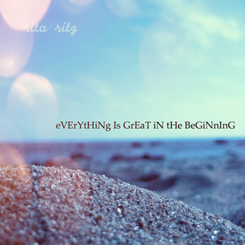 Everything is great in the beginning cover art