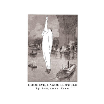 Goodbye, Cagoule World cover art
