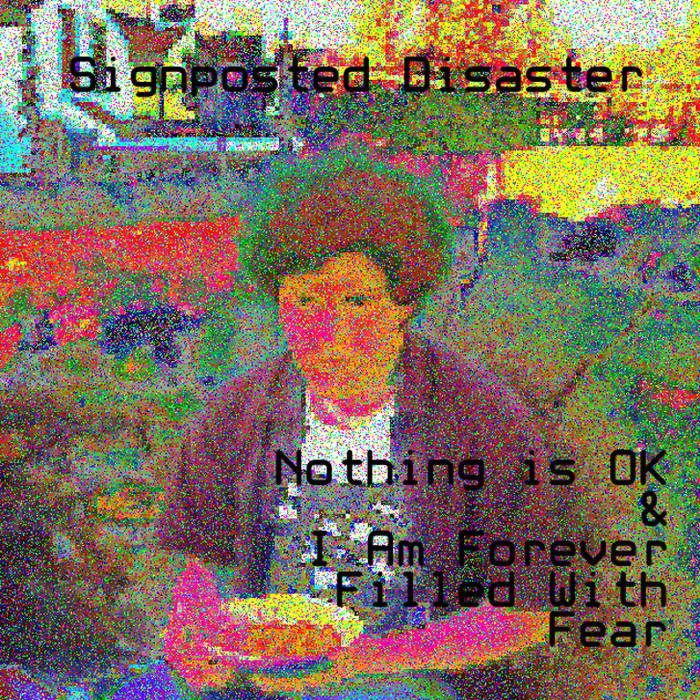 Nothing Is OK & I Am Forever Filled With Fear cover art
