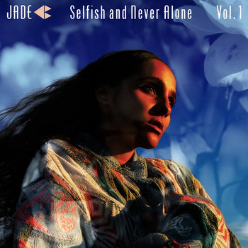 Selfish and Never Alone Vol. 1 cover art