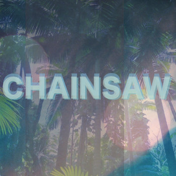 Chainsaw EP cover art