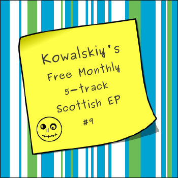 Kowalskiy's Free Monthly Scottish EP #9 cover art