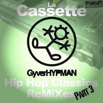 La Cassette, Part 3 (HipHop Classics ReMiXes) cover art