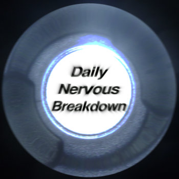 Daily Nervous Breakdown EP cover art