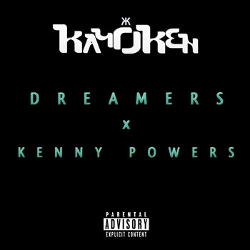 Dreamers x Kenny Powers 2014 cover art