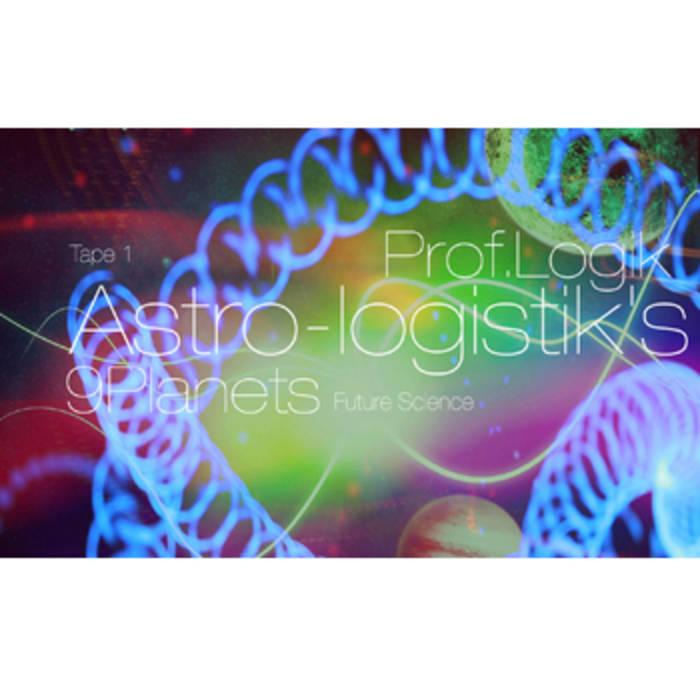 Prof.Logik/9planets - Astro-logistik's cover art