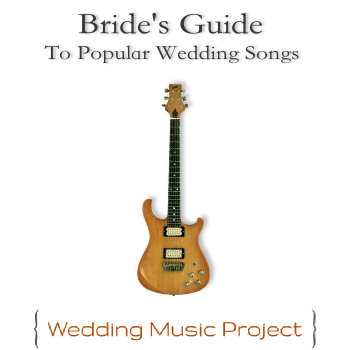 Bride's Guide To Popular Wedding Songs cover art
