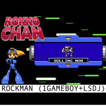 RokkoChan-RollingMan (ROCKMAN) cover art