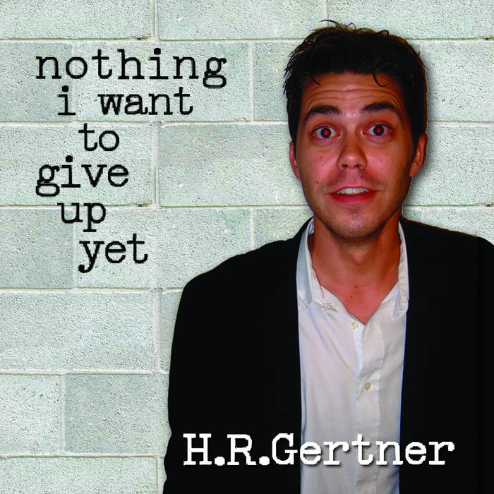 nothing I want to give up yet cover art