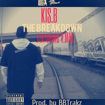 """The Breakdown"" (featuring V.Mak) cover art"