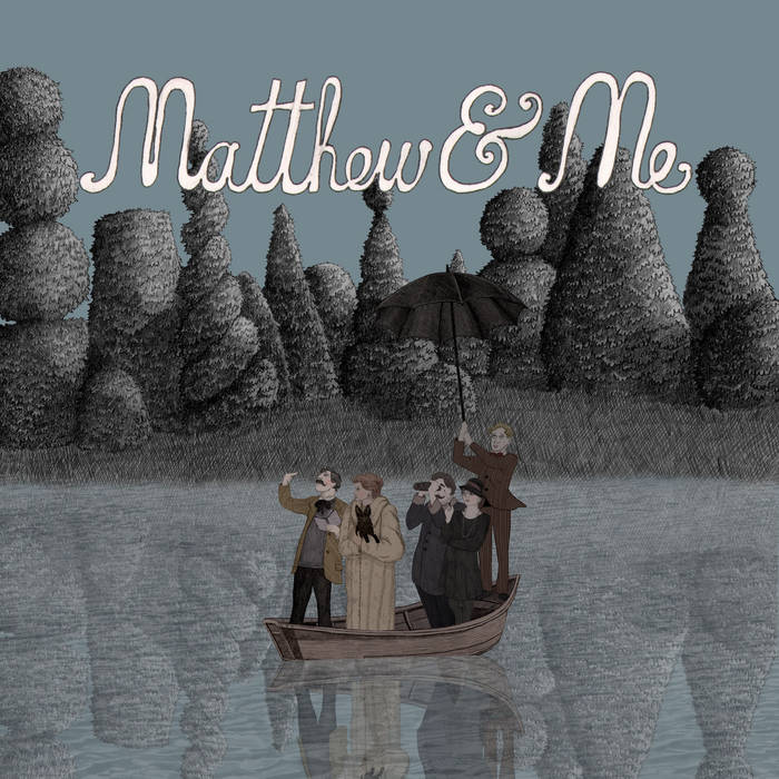 Matthew and Me E.P cover art