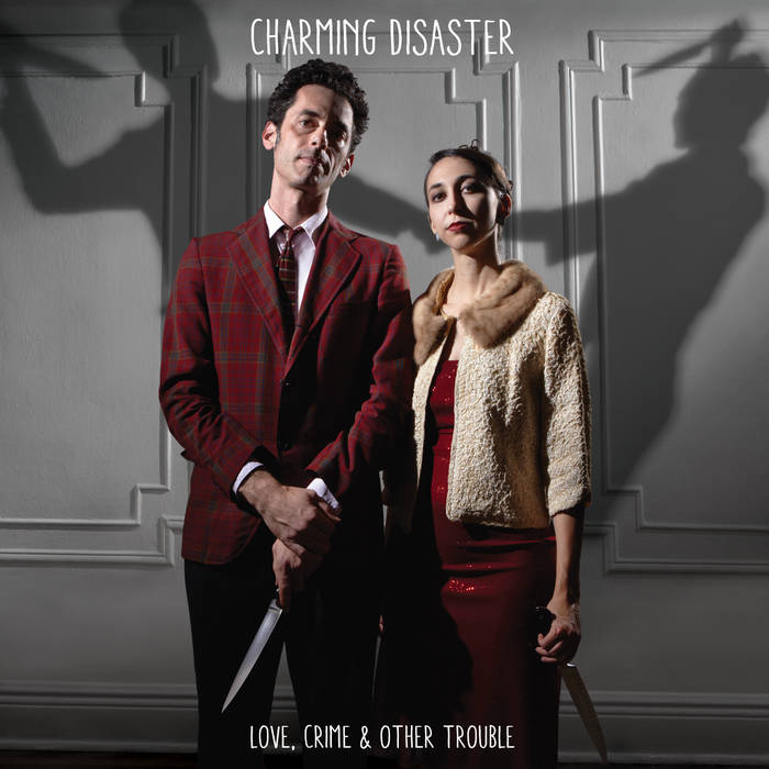 Love, Crime & Other Trouble cover art