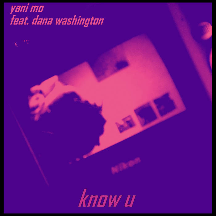 know u feat. dana washington (prod. MaMa G) cover art