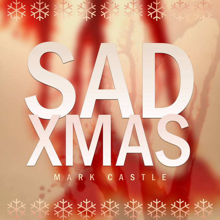 Sad Xmas (Single) Explicit cover art