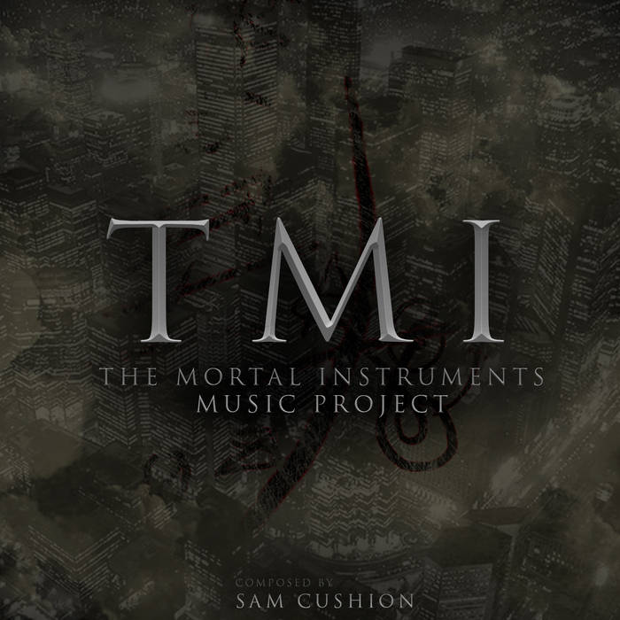 The Mortal Instruments Music Project Part 1: Shadowhunter cover art