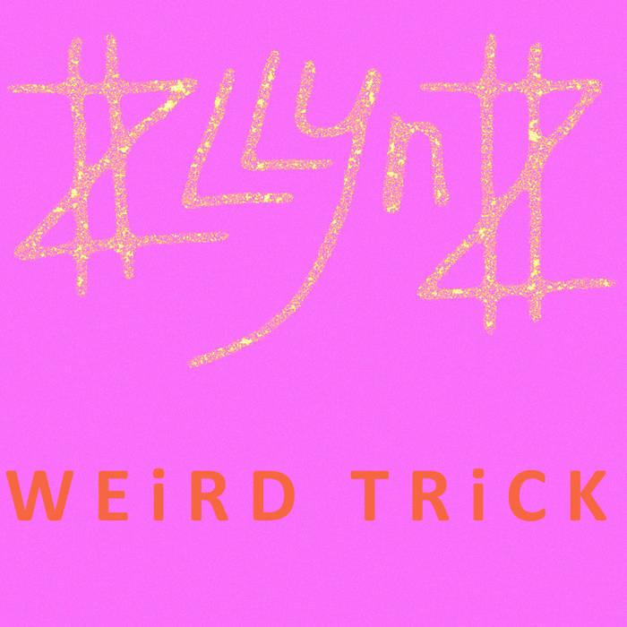 W E I R D   T R I C K cover art