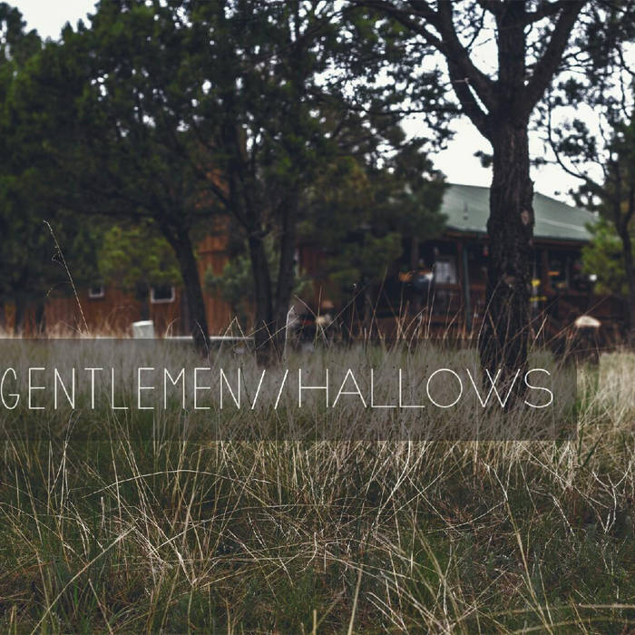 Gentlemen/Hallows Split cover art