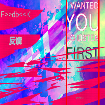 I Wanted YOU To Listen FIRST cover art