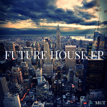 Future House EP [Bandcamp Edition] cover art