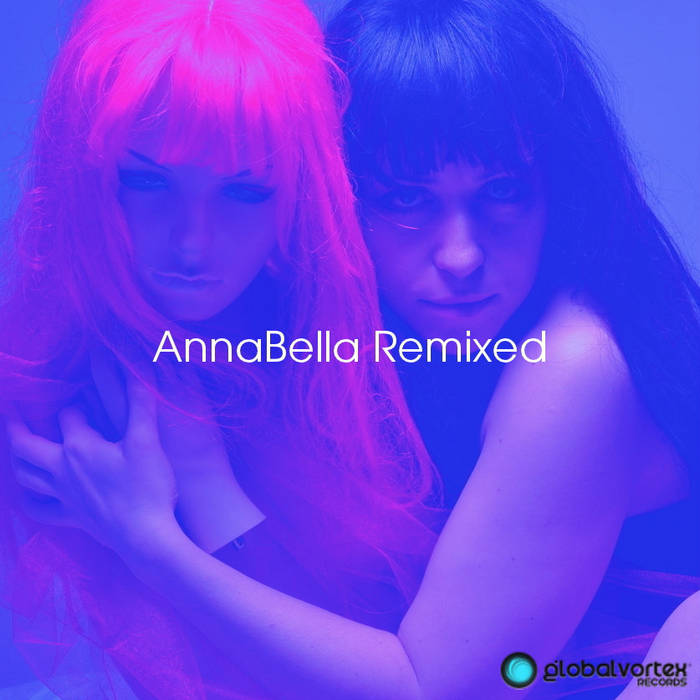 AnnaBella Remixed cover art
