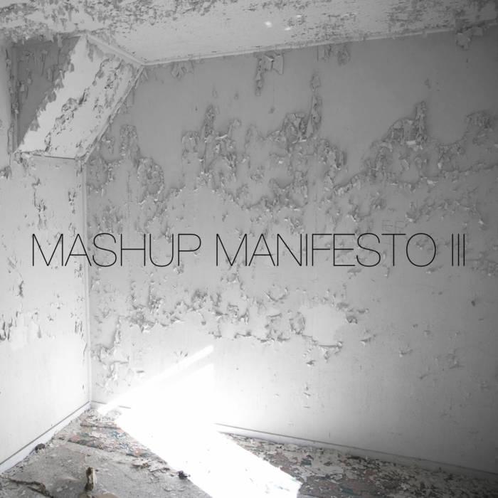 Mashup Manifesto III cover art