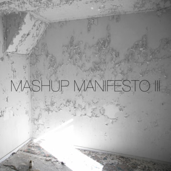 Mashup Manifesto III cover art