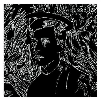 Bazz Fuss b/w WWIII Songs in Hi-Fi cover art